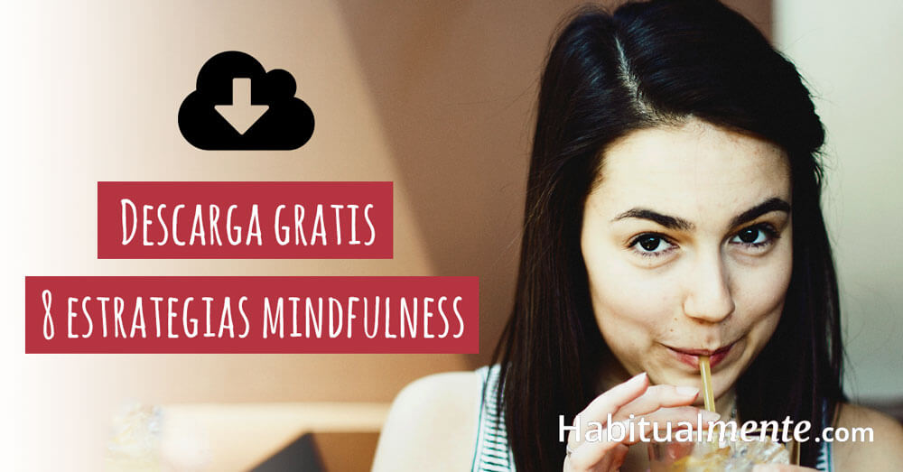descarga gratis 8 estrategias mindfullness