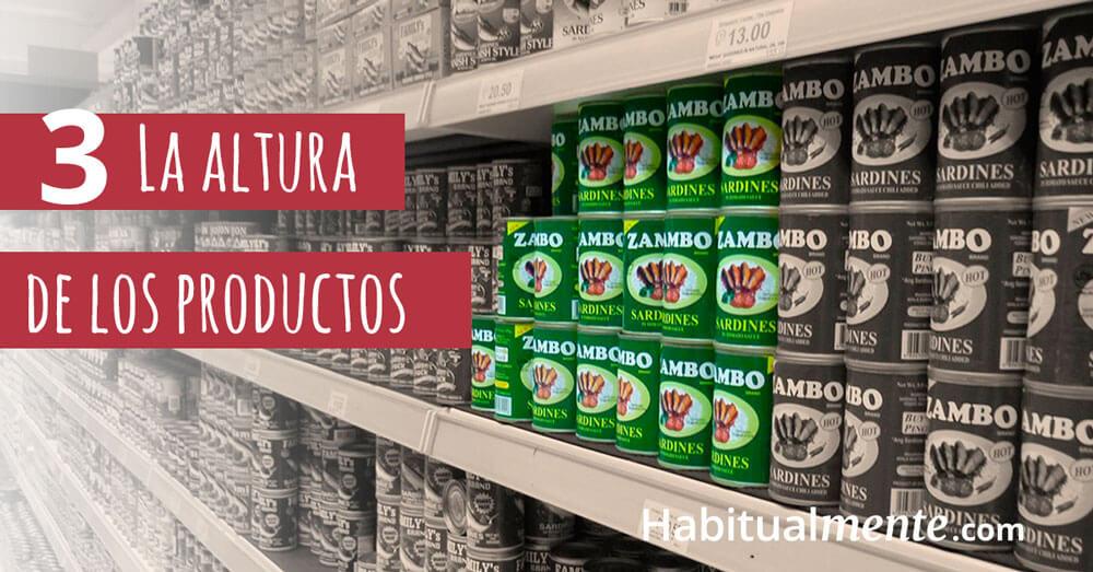 La altura de los productos en los estantes