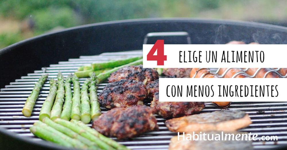 4 Elige alimentos con menos ingredientes