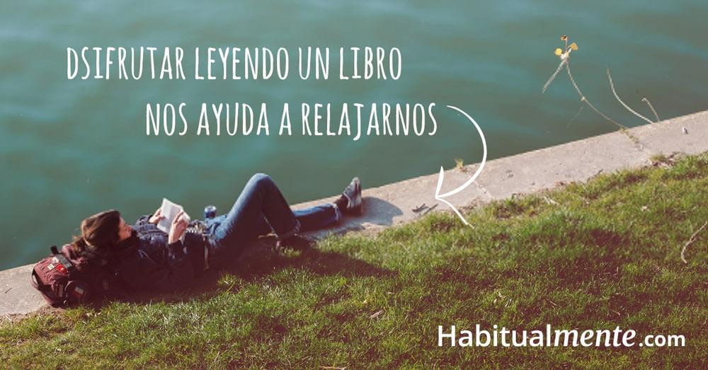 disfrutar leyendo un libro nos ayuda a relajarnos