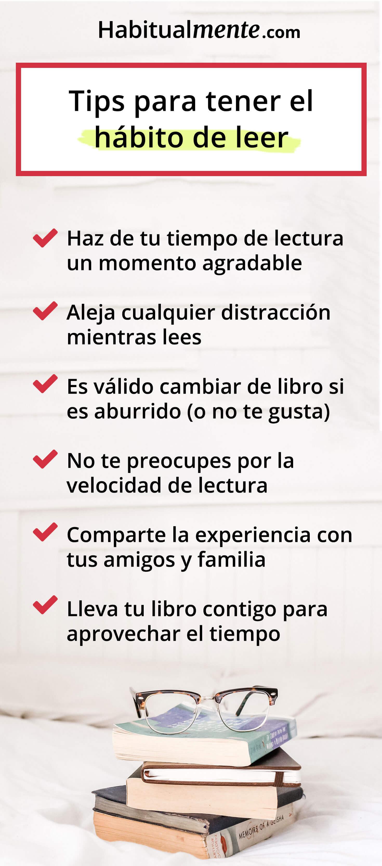 Con estos extra tips podrás tener sin excusas el hábito de la lectura ya  mismo: