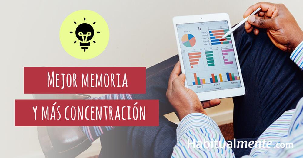 mejor memoria y mas concentración