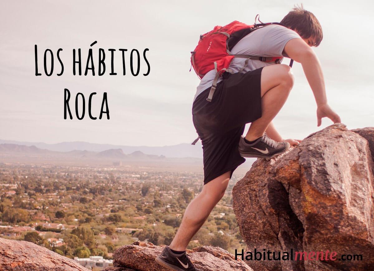 los hábitos roca