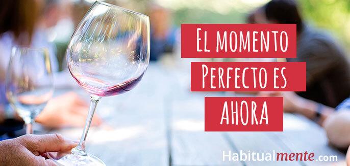 el momento perfecto para cambiar tus hábitos es ahora