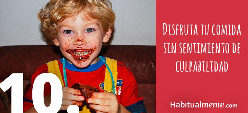 disfruta tu comida sin sentimiento de culpabilidad