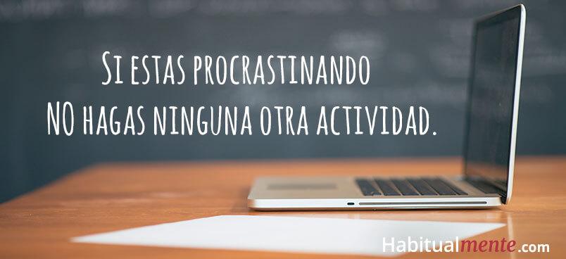 la estrategia perfecta para dejar de procrastinar