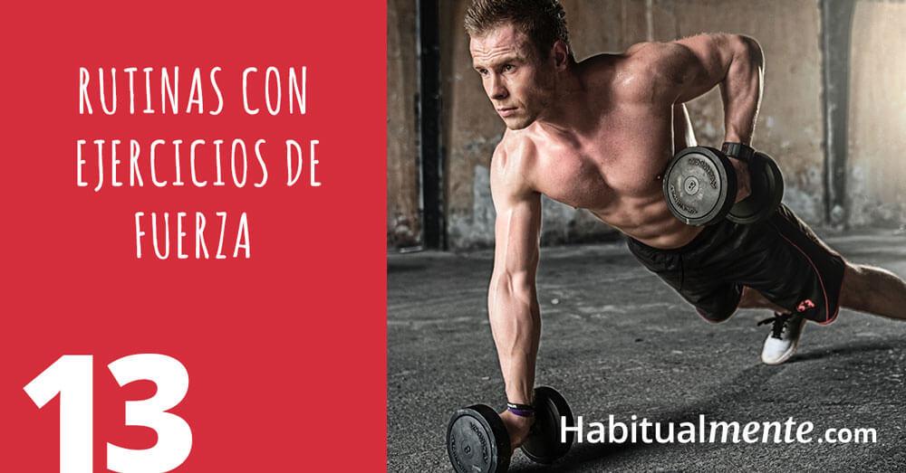 13 rutinas con ejercicios de fuerza