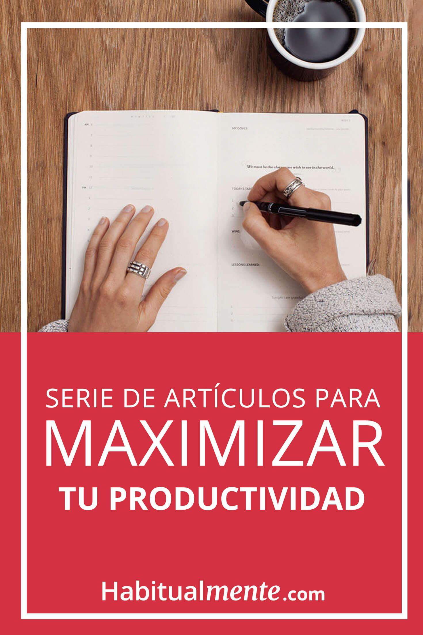 Serie de artículos para mejorar tu productividad
