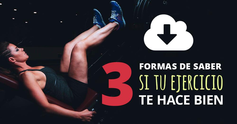 3 formas de saber si tu ejercicio te hace bien