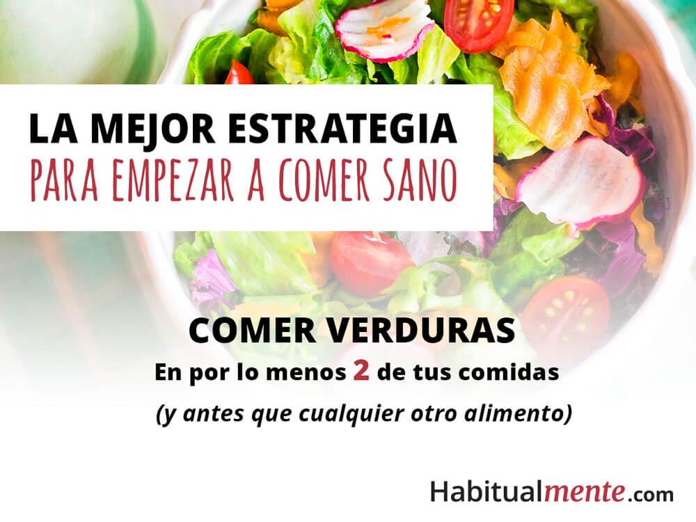 la mejor estrategia para empezar a comer mejor